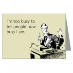 PhD students and the cult of busy